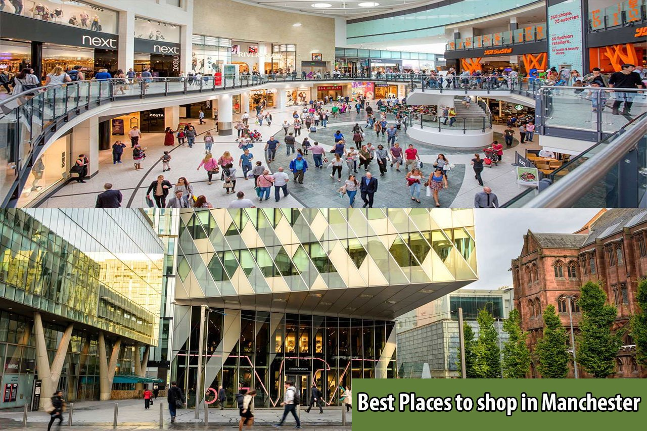 Best Places to shop in Manchester