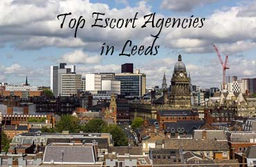 List of top escort agencies in leeds in 2020