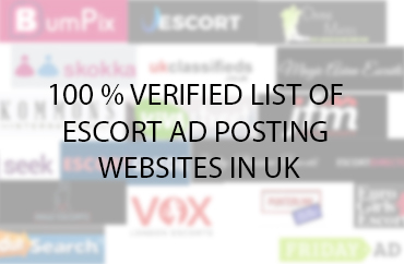 TOP 19 ESCORT ADS POSTING SITES UK- VERIFIED LIST
